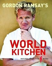 Gordon Ramsay's World Kitchen by Gordon Ramsay (Hardback, 2009)