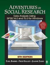 Adventures in Social Research: Data Analysis Using SPSS 14.0 and 15.0 for Window
