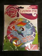 MY LITTLE PONY JUMBO PIN Button The Best Day Ever Rainbow Dash Free US Ship 6""