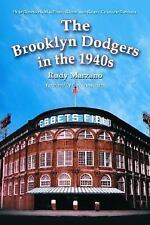 The Brooklyn Dodgers in the 1940s: How Robinson, MacPhail, Reiser and -ExLibrary