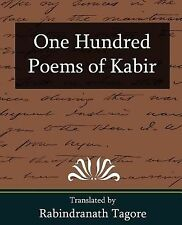 One Hundred Poems of Kabir by Rabindranath Tagore (2007, Paperback)