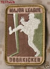 Major League Doorkicker Military SWAT Police Law Enforcement Hook Patch ARID