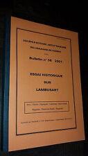 ESSAI HISTORIQUE SUR LAMBUSART - Société d'histoire Fleurus n°36 2001 - Belgique