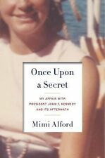 ONCE UPON A SECRET Hardcover ALFORD *brand-spanking new* FREE USPS DLVY CNFRM
