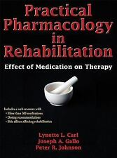 Practical Pharmacology in Rehabilitation: Effect of Medication on Therapy by Car