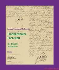 Fachbuch Frankenthaler Porzellan Band 2: Archivalien NEU INTERESSANTES BUCH TOP