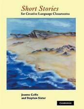 Short Stories: For Creative Language Classrooms by Stephen Slater, Joanne...