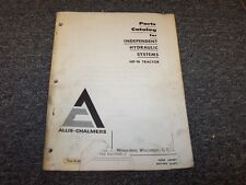 Allis Chalmers HD16 Tractor Independent Hydraulic Systems Part Catalog Manual