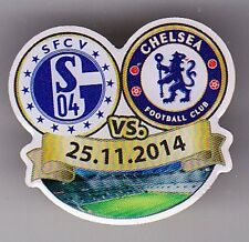 Match pin + FC schalke 04 vs Chelsea FC + 25.11.2014 + sfcv COLLECTIONNEUR Edition +