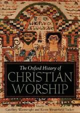 Oxford History of Christian Worship (2005, HB w DJ) Art, music of Christianity
