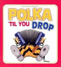 Polka Til You Drop: 50 All Time Favorites [Madacy] by Various Artists (3-CD)