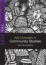 Key Concepts in Community Studies by Tony Blackshaw (Paperback, 2009)