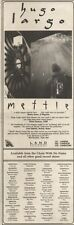15/4/89Pgn25 Advert: Hugo Largo 'mettle' Unique Album On Land Records 15x5