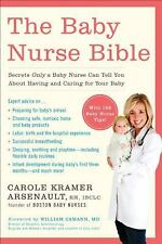 The Baby Nurse Bible: Secrets Only a Baby Nurse Can Tell You about Having and Ca