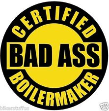 CERTIFIED BAD A$$ BOILERMAKER (LOT OF 3) STICKER YELLOW ON BLACK