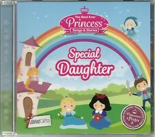 SPECIAL DAUGHTER - THE BEST EVER PRINCESS SONGS & STORIES CHILDREN'S CD