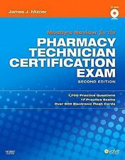 Mosby's Review For The Pharmacy Technician Certification Examination by Mizner