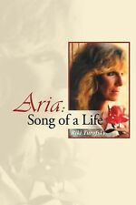 Aria : Song of a Life by Riki Turofsky (2014, Hardcover)