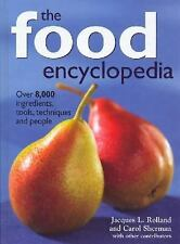 The Food Encyclopedia: Over 8,000 Ingredients, Tools, Techniques and People, She