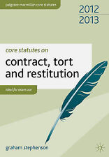 Core Statutes on Contract, Tort and Restitution by Stephenson, Graham ( Author )