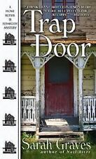 Home Repair Is Homicide: Trap Door 10 by Sarah Graves (2007, Paperback)
