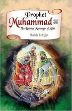 Prophet Muhammad (Peace be upon him)The Beloved Messenger Of Allah
