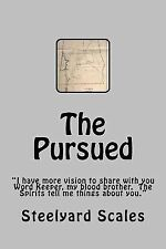 The Pursued : Is That Drum Beats? Lamar Stein Heard Beats Warning of an Evil...