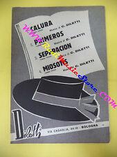 RARO SPARTITO SINGOLO Calura Primeros Separacion Miosotis 1963 DILETTI no cd lp
