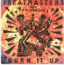 """2566  7"""" Single: The Beatmasters with P.P. Arnold - Burn It Up / Acid Burn"""