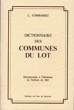DICTIONNAIRE DES COMMUNES DU LOT + L. COMBARIEU + QUERCY + neuf = Roc de Bourzac