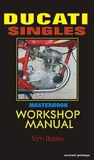 DUCATI bevel single MASTERBOOK workshop manual INDISPENSABLE 250 350 450
