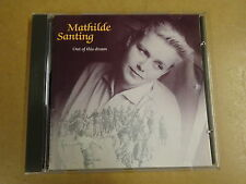 CD / MATHILDE SANTING - OUT OF THIS DREAM