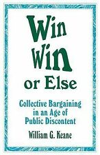 WinWin or Else: Collective Bargaining in an Age of Public Discontent (1-Off)