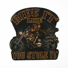 Biker Chopper Ride It Like You Stole It Echt Leder Aufnäher Leather Patch NEU