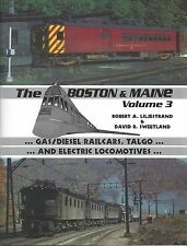 Equipment of the BOSTON & MAINE: Gas/Diesel Railcars, Talgo and Electric Locos