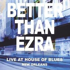 Live At The House Of Blues New Orleans, Better Than Ezra,