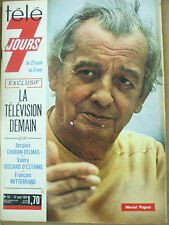 tele 7 jours marcel pagnol 27 avril 1974 n°731 chaban giscard mitterrand