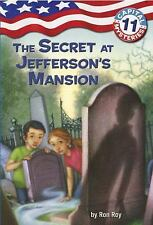 Capital Mysteries #11: The Secret at Jefferson's Mansion A Stepping Stone Book