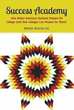 Success Academy: How Native American Students Prepare for College