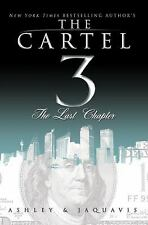 The Last Chapter by JaQuavis Coleman and Ashley Antoinette (2010, Paperback)