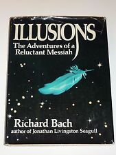 Illusions: The Adventures of a Reluctant Messiah by Richard Bach, 1st Printing