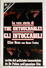 ELIOT NESS OSCAR FRALEY LA VERA STORIA THE UNTOUCHABLES GLI INTOCCABILI SPERLING