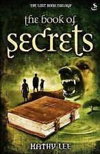 "The Book of Secrets (Lost Book Trilogy) Lee, Kathy ""AS NEW"" Book"