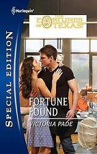 The Fortunes of Texas Lost. and Found Fortune Found 2119 Victoria Pade 2011