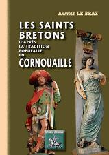 Les saints bretons d'après la tradition populaire en Cornouaille - Anat. Le Braz