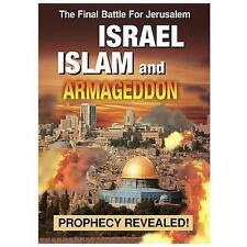 Israel Islam and Armageddon: Prophecy Revealed! by