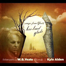 Songs from Yeats Bee-Loud Glade by Kyle Alden 13 Poems(CD, 2011)BRAND NEW