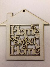 Home sweet home plaque 3mm Mdf 200x200 Mm House Shape Cut Out