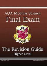 GCSE AQA Modular Science: Pt. 1 & 2: Final Exam Revision Guide - Higher 2001