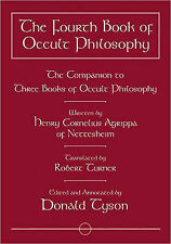 The Fourth Book of Occult Philosophy: The Companion to Three Books of Occult...